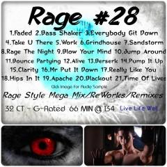 Rage 28
