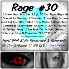 Rage 30