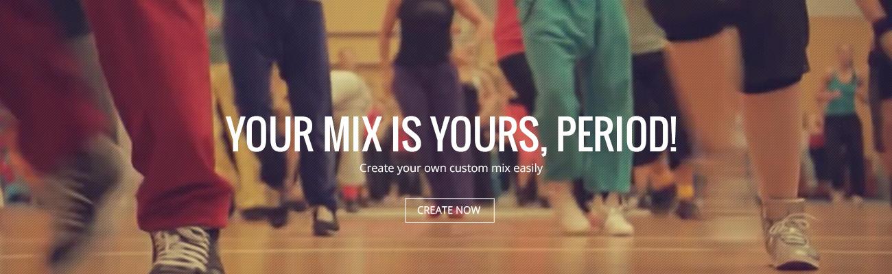 Custom Mix